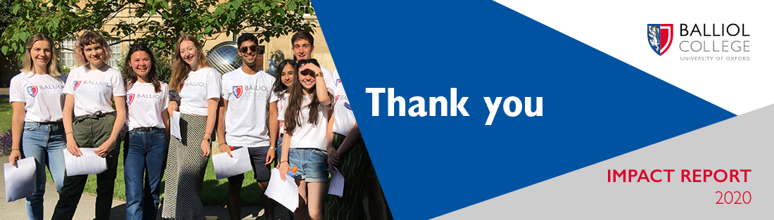 Balliol College Impact Report 2020: Thank You